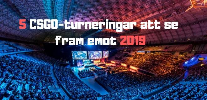 5 csgo-turneringar 2019