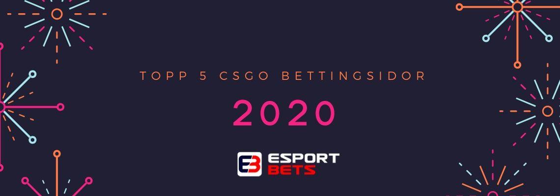 Topp 5 CS:GO bettingsidor 2020 för svenska spelare